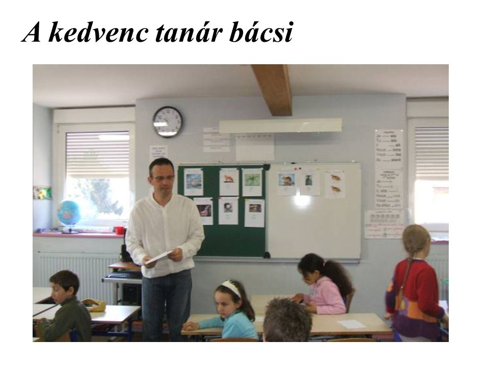 A kedvenc tanár bácsi