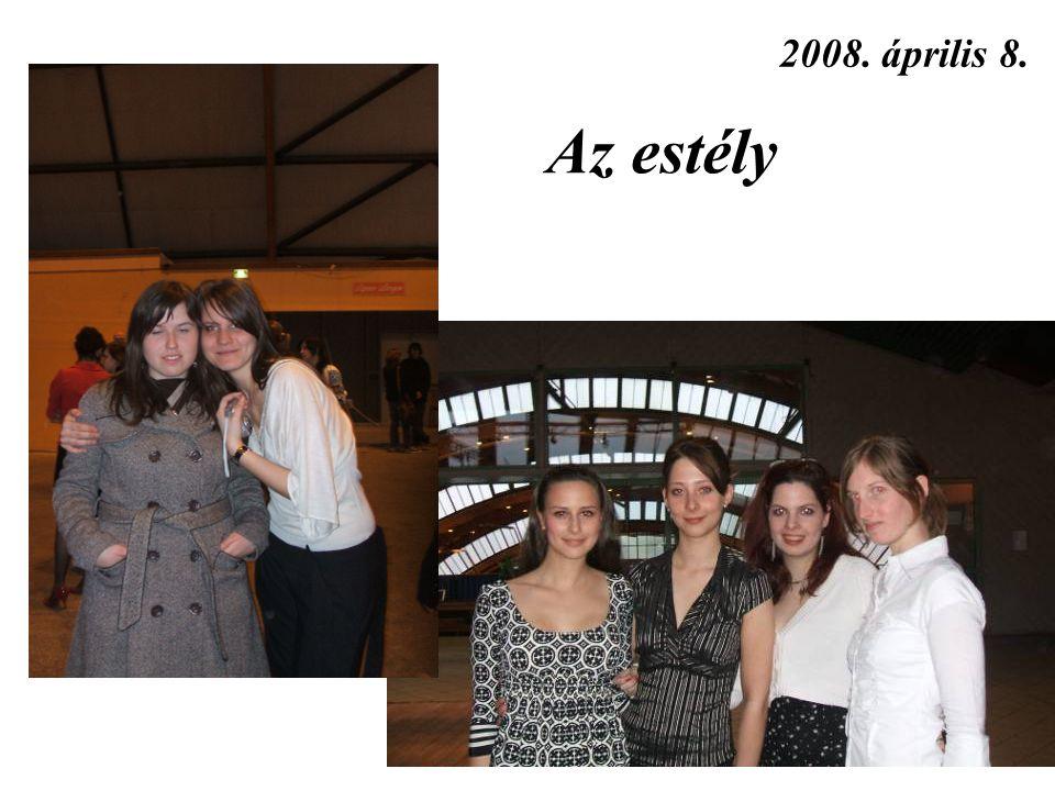 Az estély 2008. április 8.