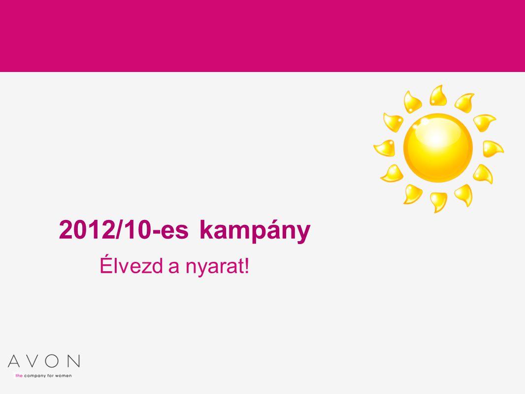 Élvezd a nyarat! 2012/10-es kampány