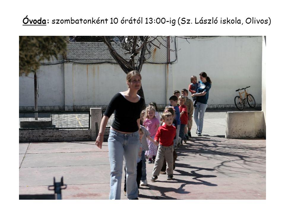 Óvoda: szombatonként 10 órától 13:00-ig (Sz. László iskola, Olivos)