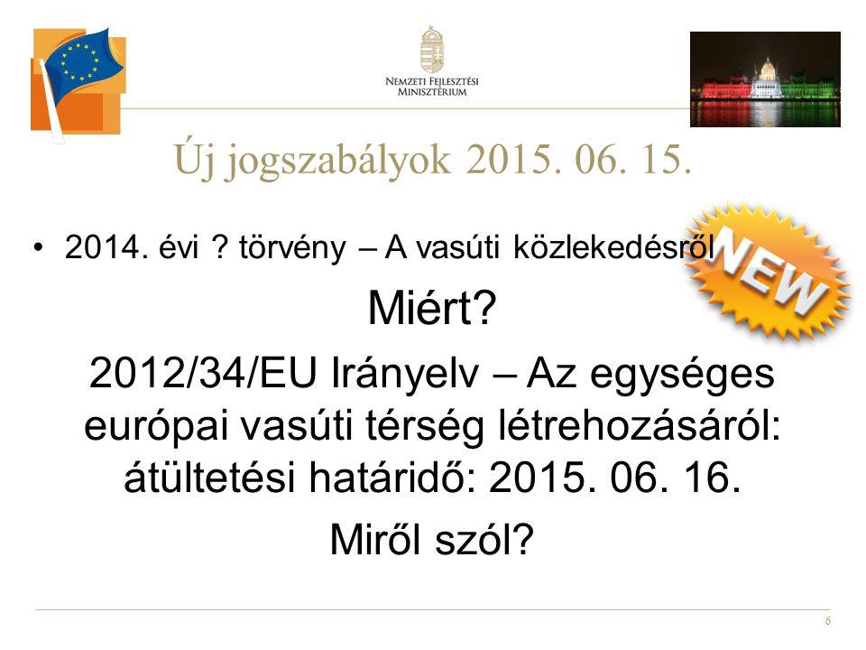 7 Új jogszabályok 2015.06. 15.