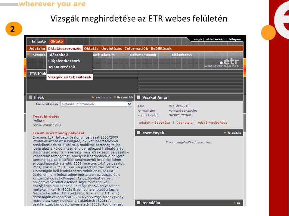 Vizsgák meghirdetése az ETR webes felületén 2