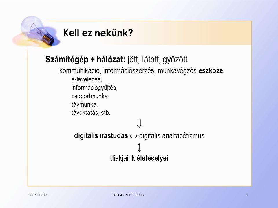 """2006.03.30LKG és a KIT, 20064 Lehetőségek, adottságok """"Vas Iskola: ~ 18 M Ft, géptermek, tantermek, hálózat, inf."""
