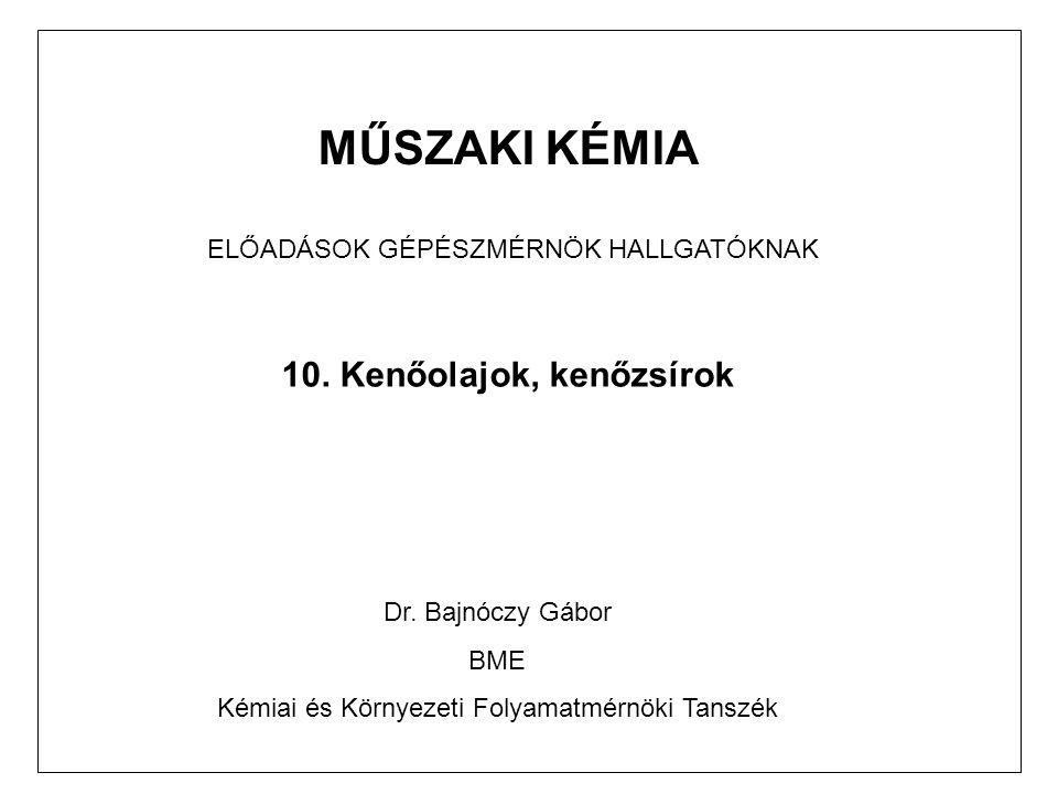 MŰSZAKI KÉMIA ELŐADÁSOK GÉPÉSZMÉRNÖK HALLGATÓKNAK 10.