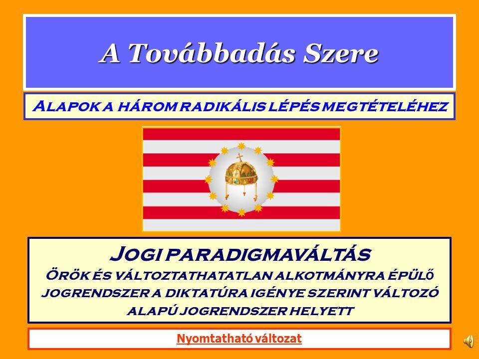 1.§ (1) Magyarország örökké szabad. 2.