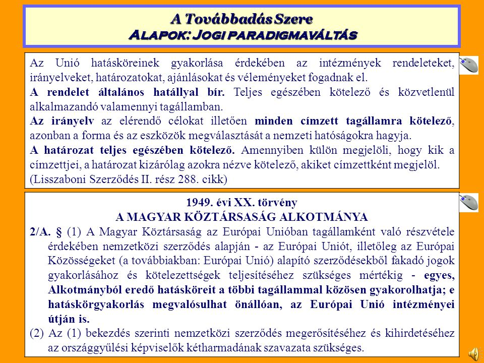 1949. évi XX. törvény A MAGYAR KÖZTÁRSASÁG ALKOTMÁNYA 2/A.