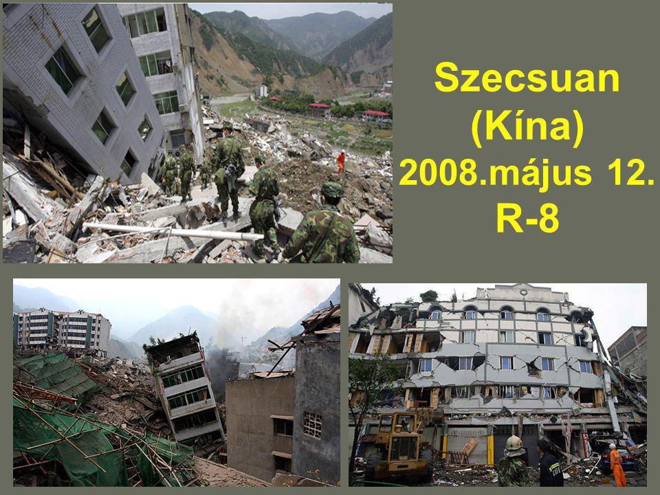Szecsuan (Kína) 2008.május 12. R-8