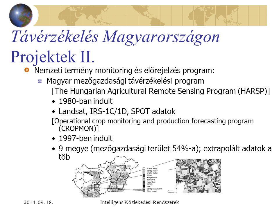 2014. 09. 18.Intelligens Közlekedési Rendszerek Távérzékelés Magyarországon Projektek I. CORINE program – Coordination of Information on the Environme