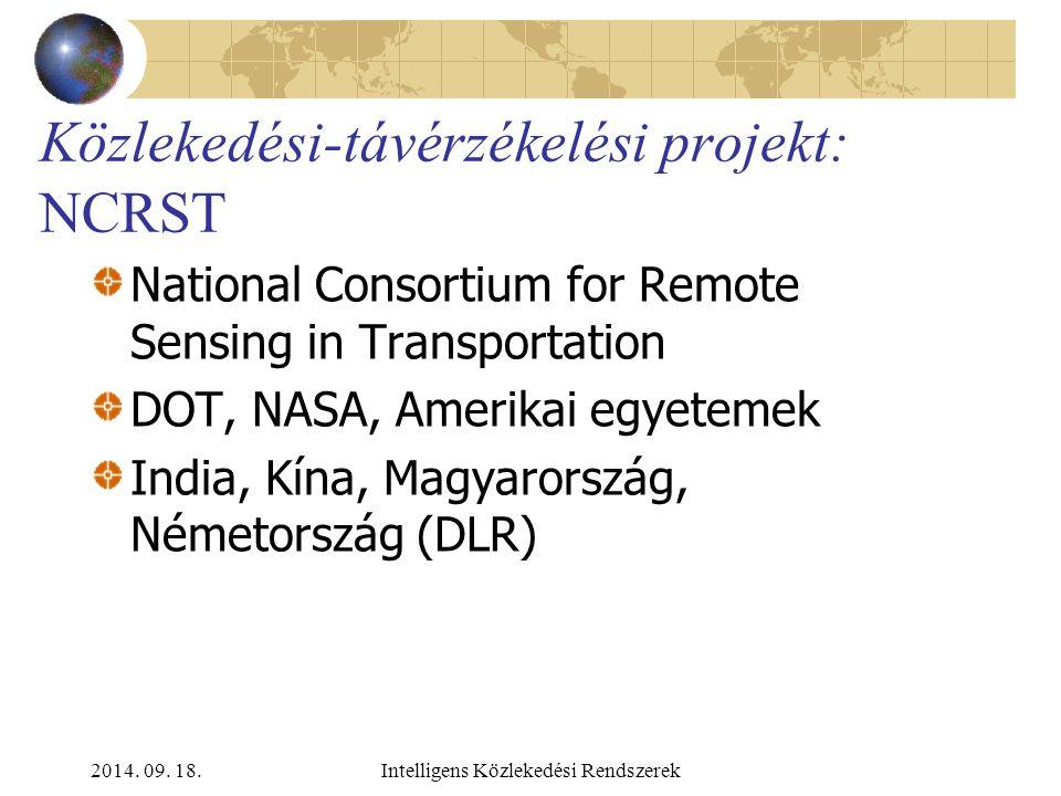 2014. 09. 18.Intelligens Közlekedési Rendszerek Távérzékelés Magyarországon Projektek IV. EUROSTAT projekt Budapest agglomerációjának térképezésére Na