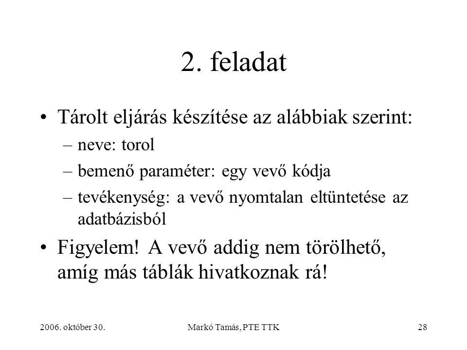 2006. október 30.Markó Tamás, PTE TTK28 2.