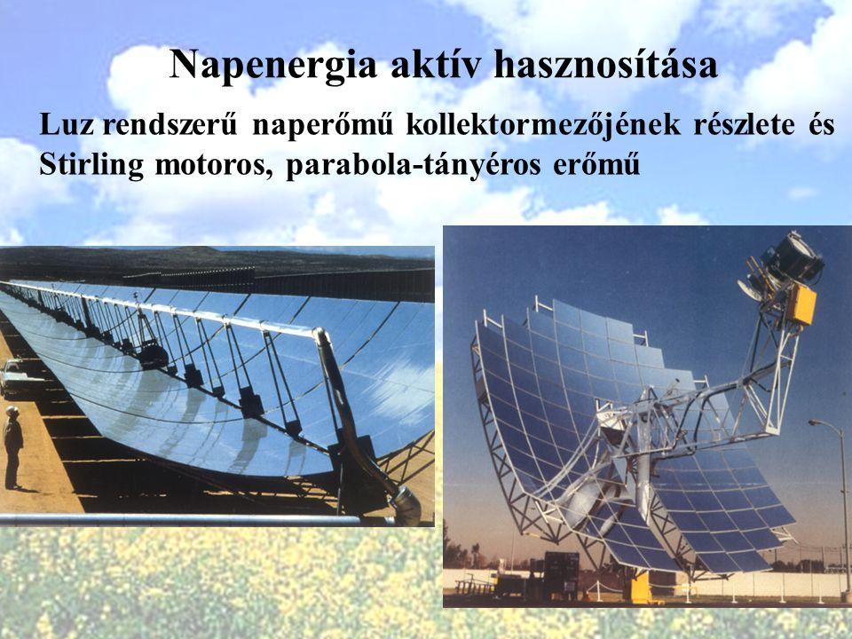Napenergia aktív hasznosítása Luz rendszerű naperőmű kollektormezőjének részlete és Stirling motoros, parabola-tányéros erőmű
