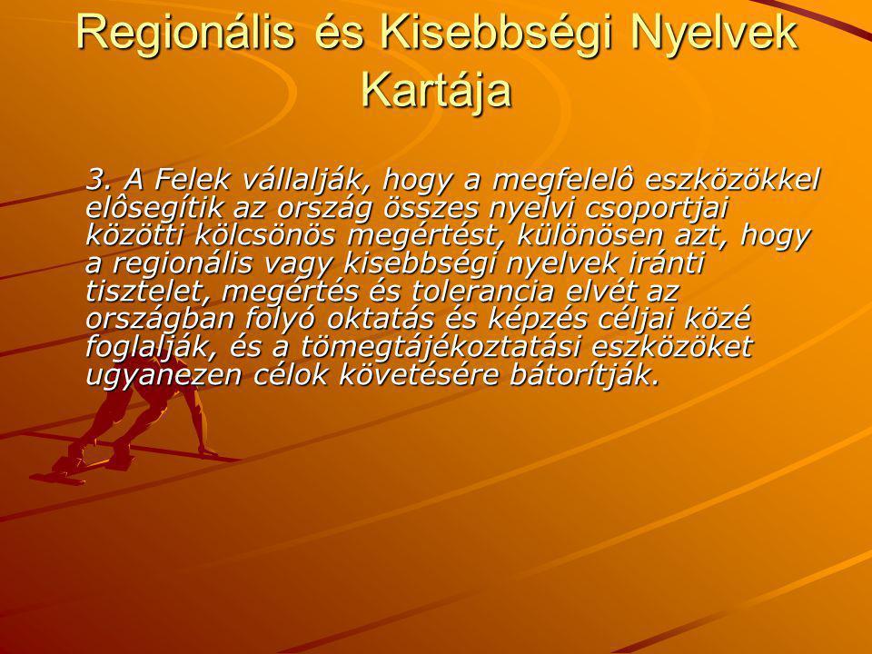 Regionális és Kisebbségi Nyelvek Kartája 3.