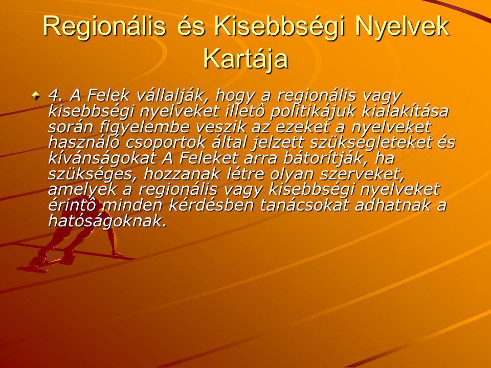 Regionális és Kisebbségi Nyelvek Kartája 4.
