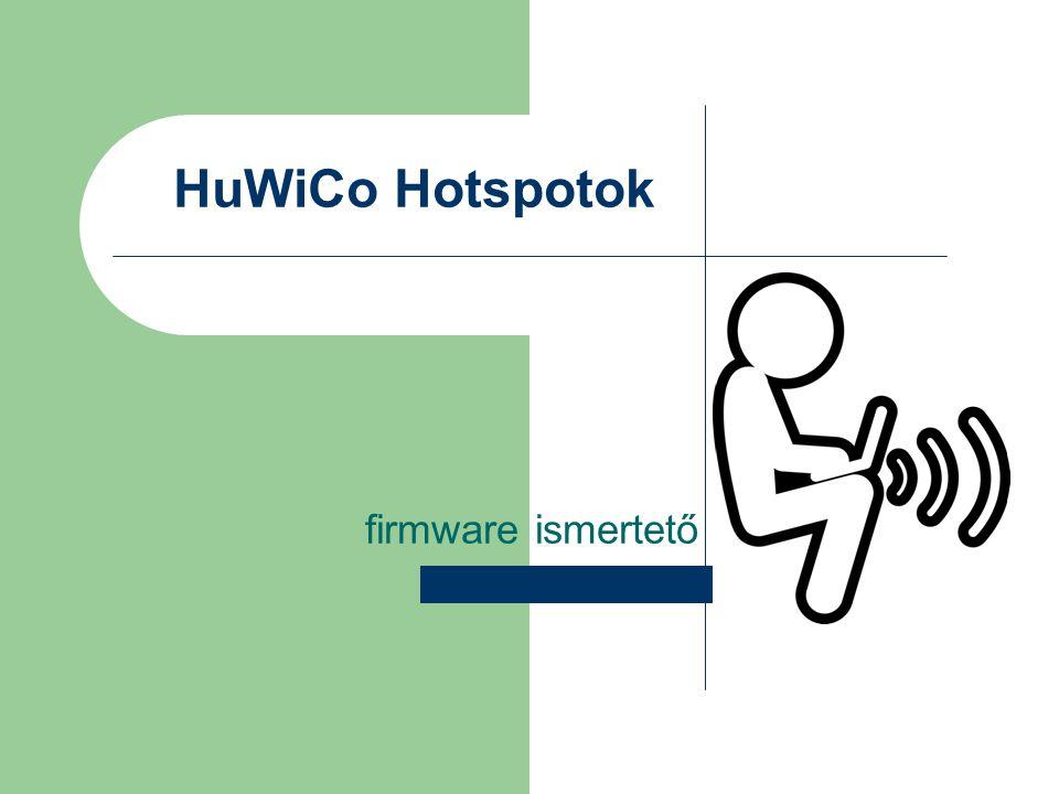 HuWiCo Hotspotok firmware ismertető