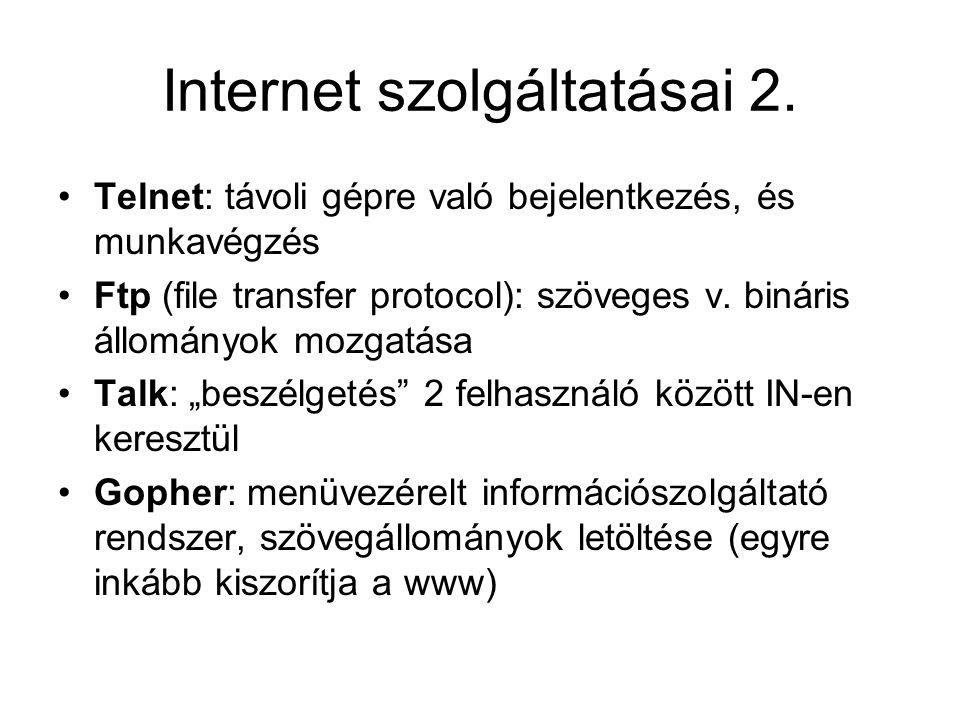 Internet szolgáltatásai 2.