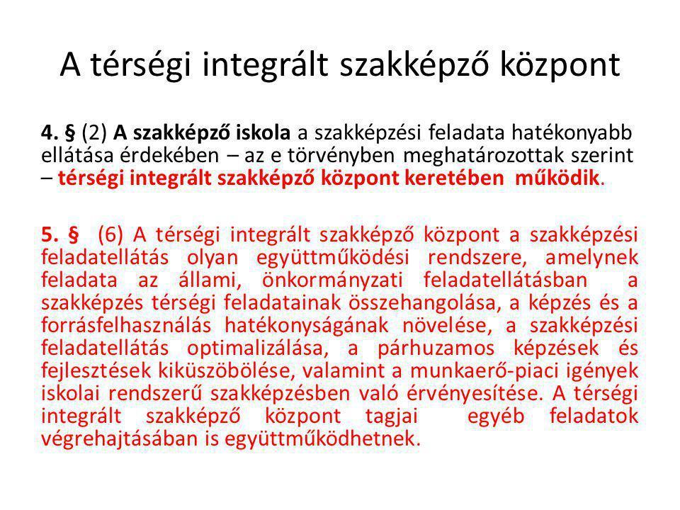 A térségi integrált szakképző központ 4.