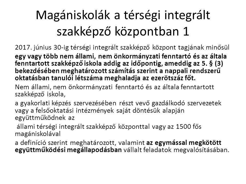 Magániskolák a térségi integrált szakképző központban 1 2017.