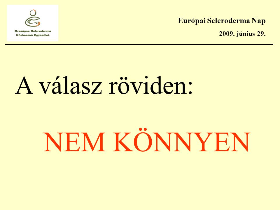 Európai Scleroderma Nap 2009.június 29.
