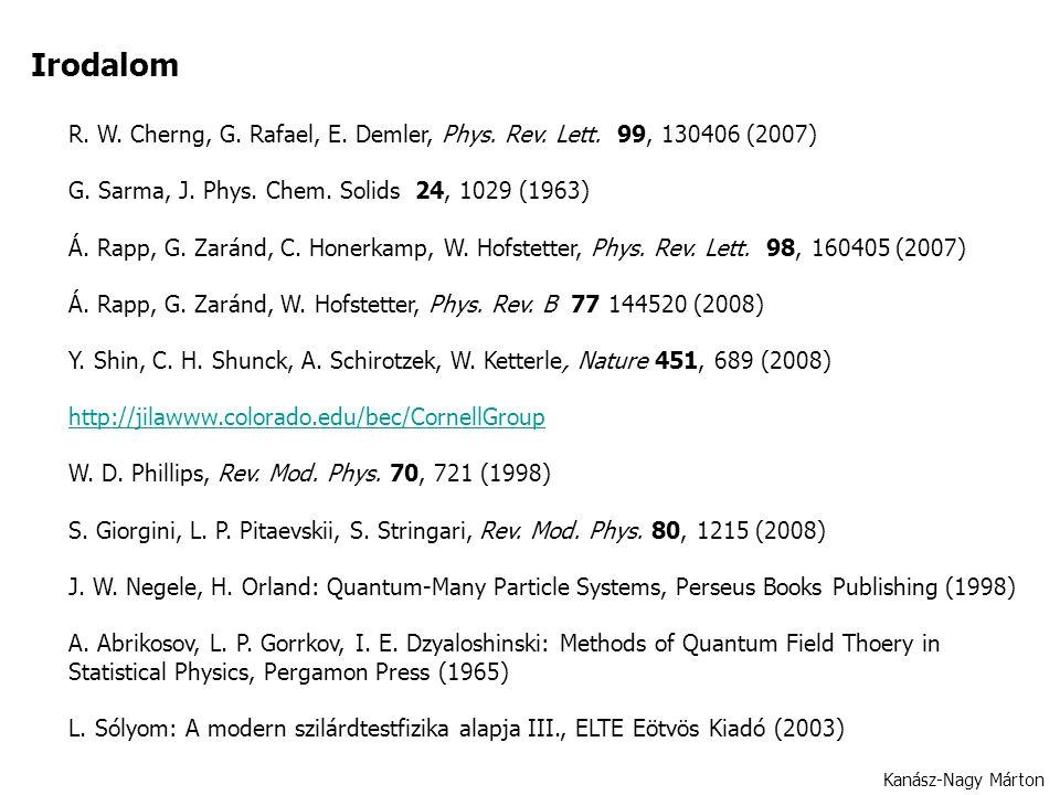 Kanász-Nagy Márton Irodalom R. W. Cherng, G. Rafael, E.
