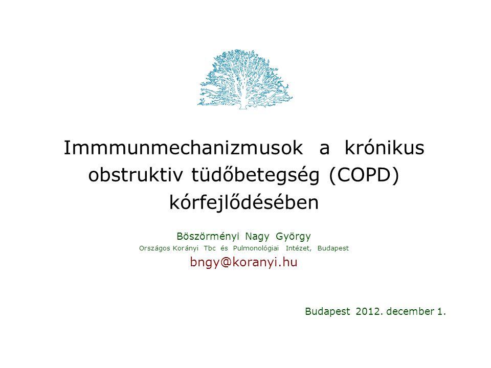 """COPD FEV 1 diagnosztika, súlyossági besorolás ∆ FEV 1 /év, légúti hiperreaktivitás, az akut exacerbációk gyakorisága aktivitás """"jelenleg nincs módszerünk arra, hogy egy igéretes hatóanyagot sikerrel kipróbáljunk a COPD korai, gyors légúti funkcióvesztést mutató fázisában """"there are no tools for evaluating the impact of a promising therapeutic candidate on disease activity in early-phase drug trials Vestbo J: Am J Respir Crit Care Med 2010: 182: 863-869."""