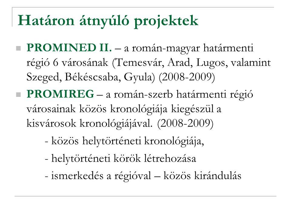 Határon átnyúló projektek PROMINED II.