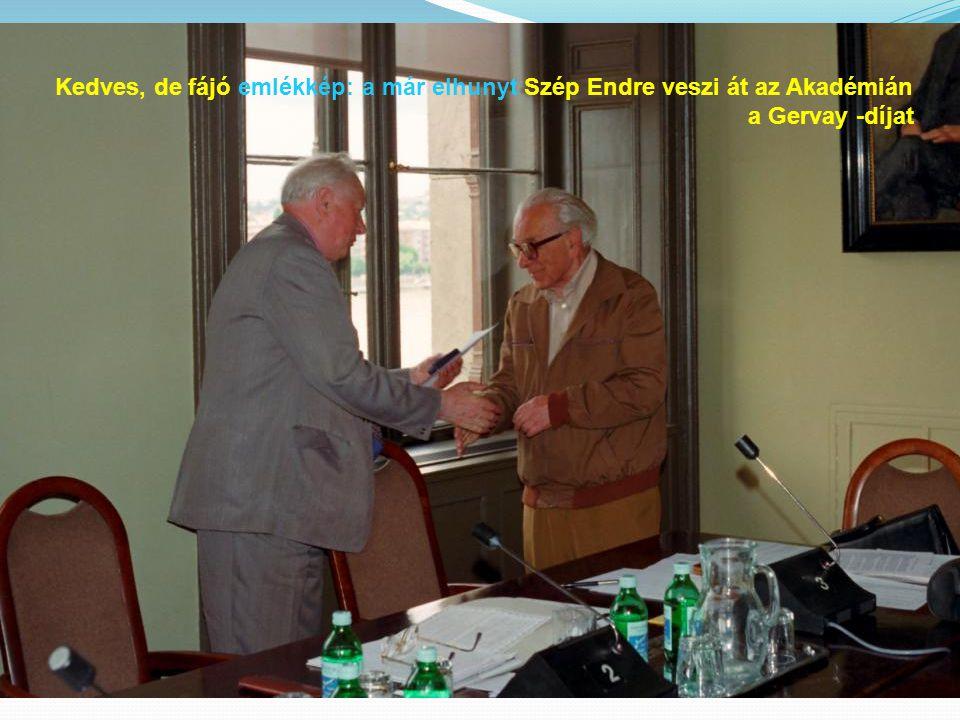 Kedves, de fájó emlékkép: a már elhunyt Szép Endre veszi át az Akadémián a Gervay -díjat
