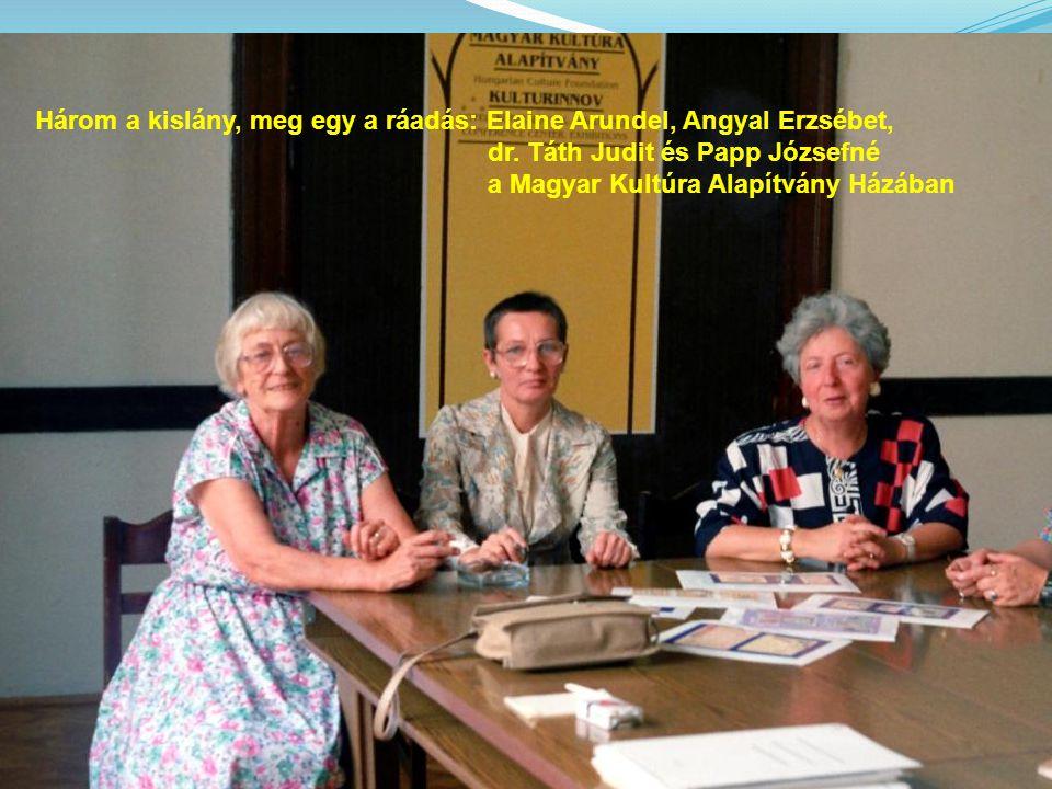 Három a kislány, meg egy a ráadás: Elaine Arundel, Angyal Erzsébet, dr. Táth Judit és Papp Józsefné a Magyar Kultúra Alapítvány Házában