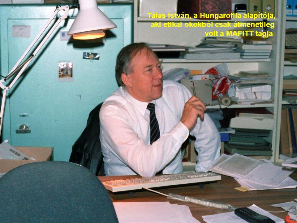 Tálas István, a Hungarofila alapítója, aki etikai okokból csak átmenetileg volt a MAFITT tagja