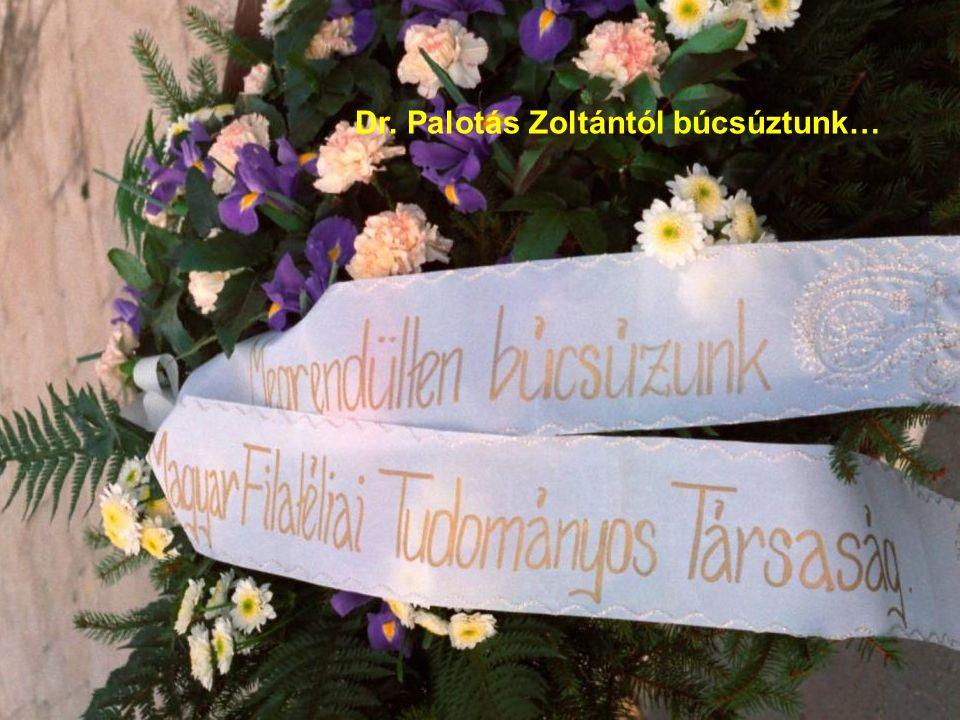 Dr. Palotás Zoltántól búcsúztunk…
