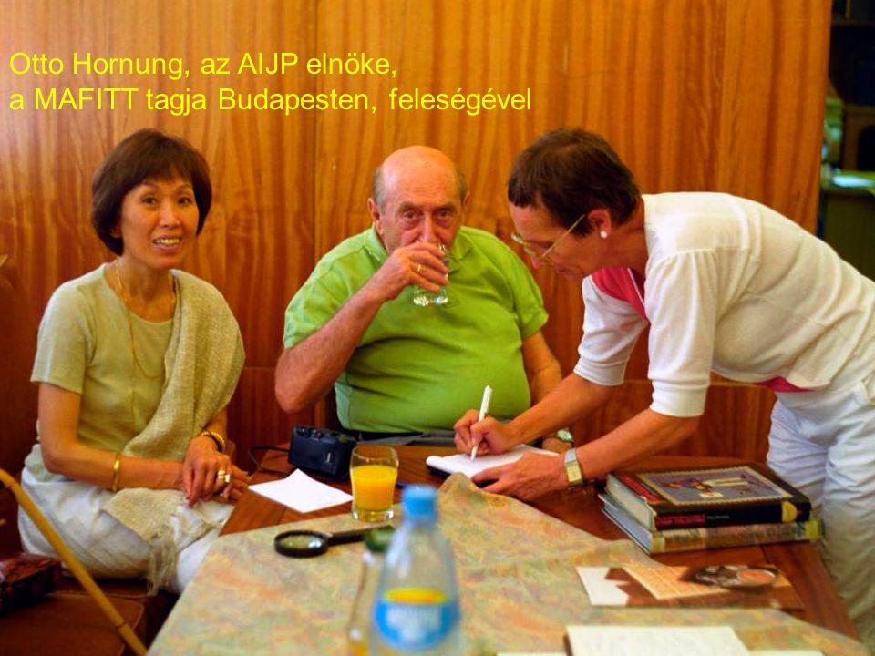 Otto Hornung, az AIJP elnöke, a MAFITT tagja Budapesten, feleségével