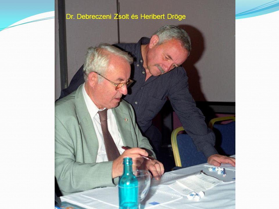 Dr. Debreczeni Zsolt és Heribert Dröge