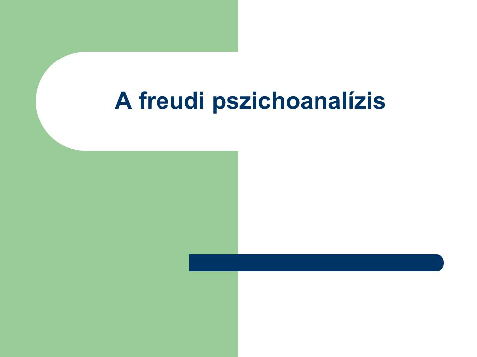 A freudi pszichoanalízis