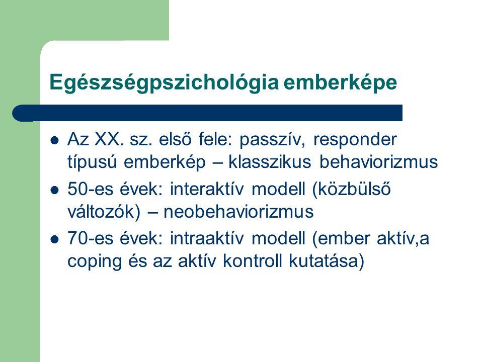 Egészségpszichológia emberképe Az XX.sz.