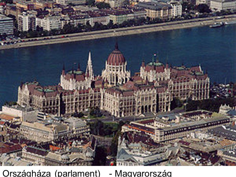 Országháza (parlament) - Magyarország