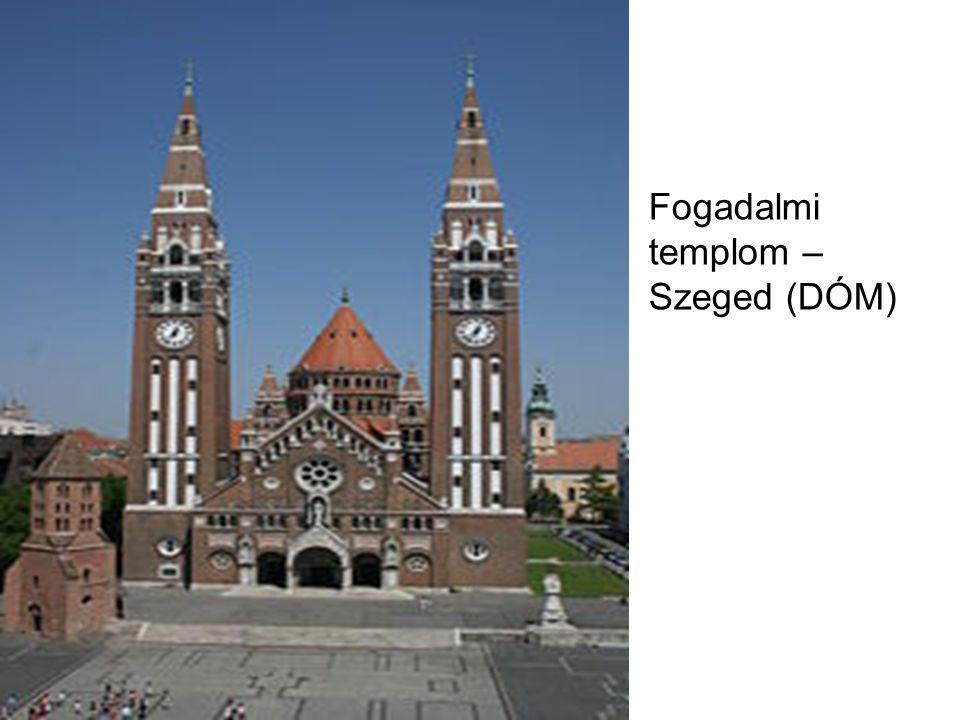Fogadalmi templom – Szeged (DÓM)