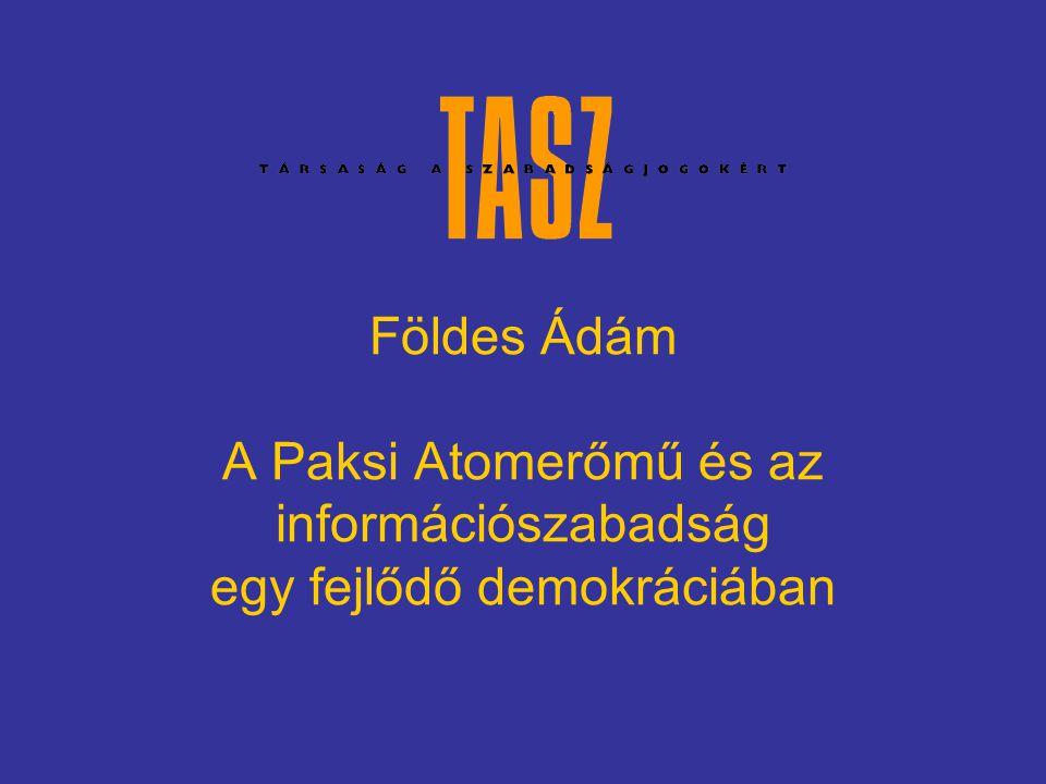 Földes Ádám A Paksi Atomerőmű és az információszabadság egy fejlődő demokráciában