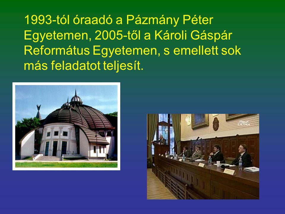 1993-tól óraadó a Pázmány Péter Egyetemen, 2005-től a Károli Gáspár Református Egyetemen, s emellett sok más feladatot teljesít.