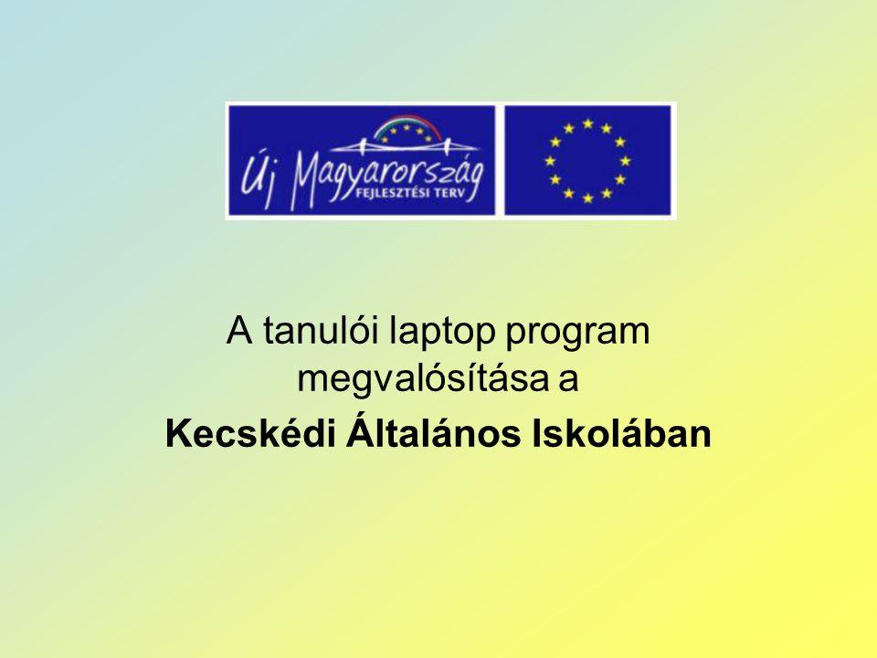 A tanulói laptop program megvalósítása a Kecskédi Általános Iskolában