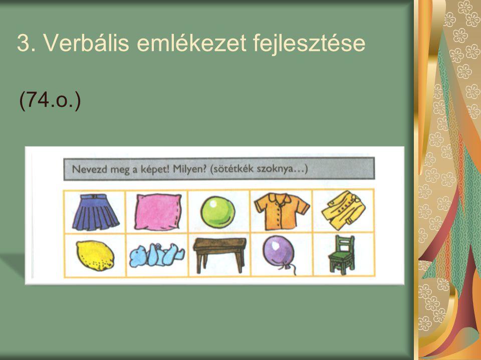 3. Verbális emlékezet fejlesztése (74.o.)