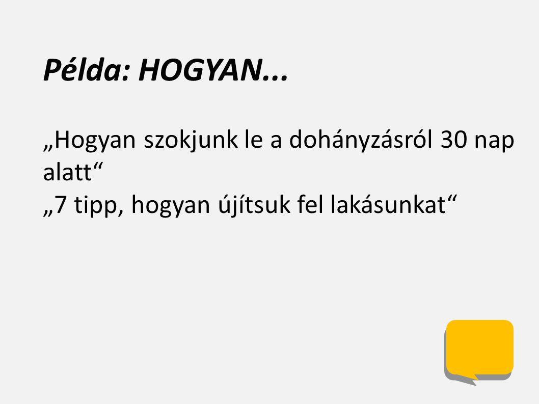 Példa: HOGYAN...