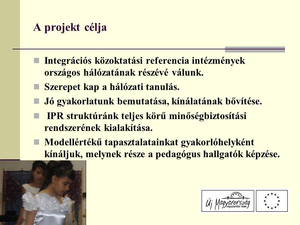 A projekt célja Integrációs közoktatási referencia intézmények országos hálózatának részévé válunk.