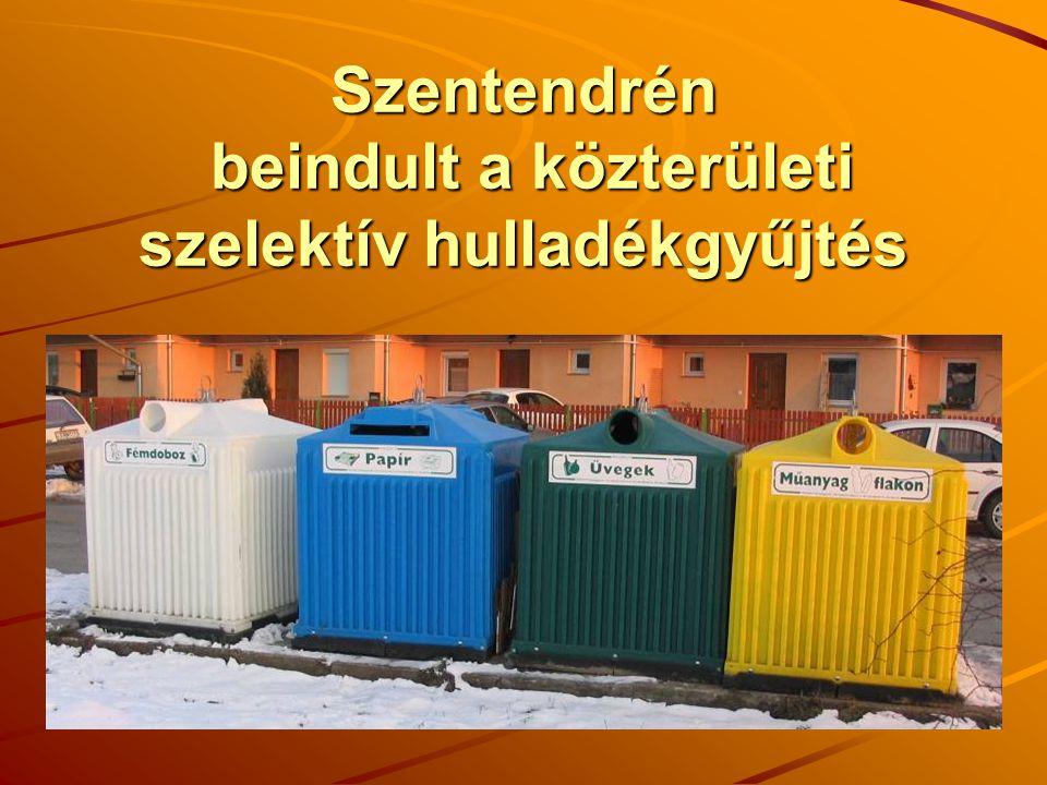 Szentendrén beindult a közterületi szelektív hulladékgyűjtés