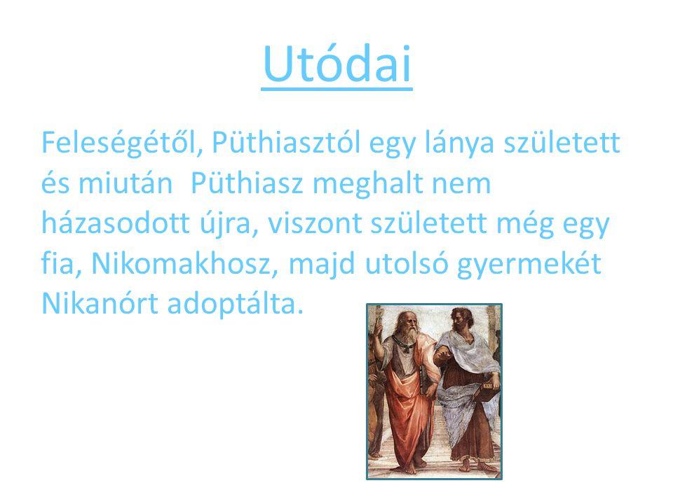 Utódai Feleségétől, Püthiasztól egy lánya született és miután Püthiasz meghalt nem házasodott újra, viszont született még egy fia, Nikomakhosz, majd u