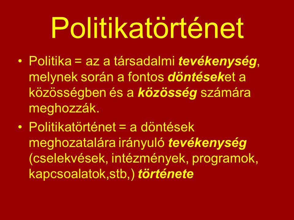 Politikatörténet Politika = az a társadalmi tevékenység, melynek során a fontos döntéseket a közösségben és a közösség számára meghozzák. Politikatört