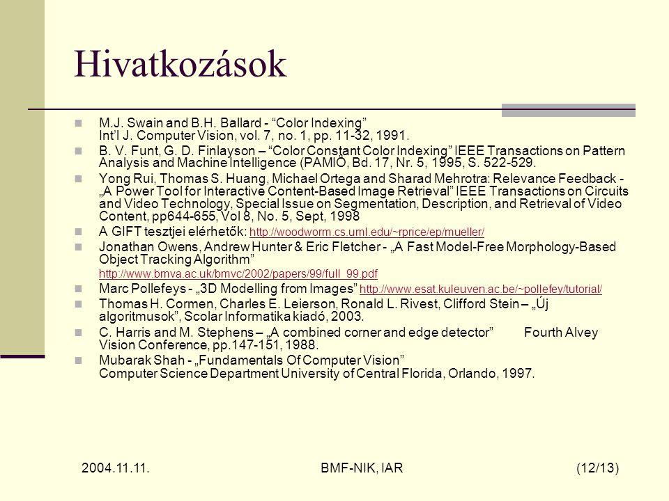 2004.11.11. BMF-NIK, IAR (12/13) Hivatkozások M.J.