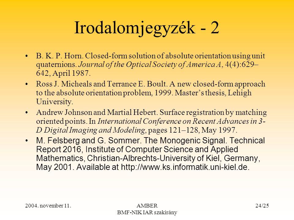 2004. november 11.AMBER BMF-NIK IAR szakirány 24/25 Irodalomjegyzék - 2 B.