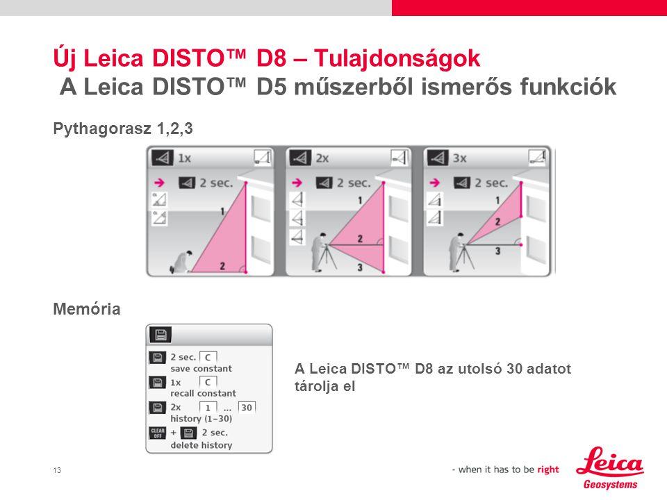 14 Új Leica DISTO™ D8 – Tulajdonságok A Leica DISTO™ D5 műszerből ismerős funkciók Háromszög terület, helyiség befogó szögek, kitűzés Trapéz