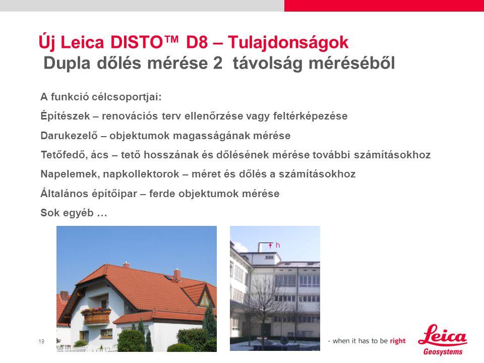 20 Új Leica DISTO™ D8 – Tulajdonságok Profil mérés  Terep profilját kell mérnie az állványzat felállításához.