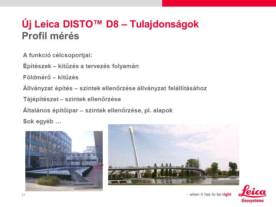 22 Leica DISTO™ D8 – Tulajdonságok Bluetooth  Gyakran kell ugyanazt lemérnie.