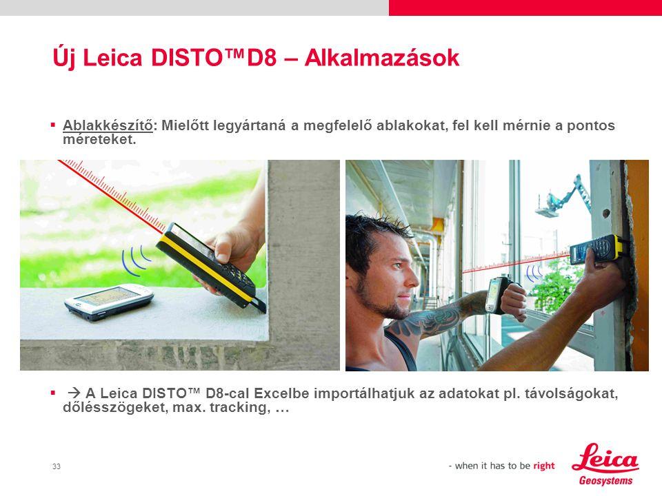34 Új Leica DISTO™D8 – Alkalmazások  Ingatlanfelmérés: Lakások felmérése.